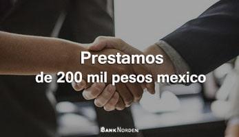 Prestamos de 200 mil pesos mexico