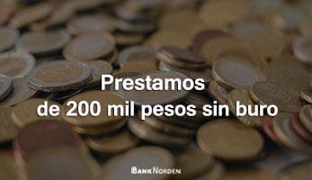Prestamos de 200 mil pesos sin buro
