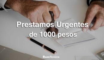 Prestamos urgentes de 1000 pesos