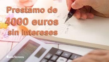 Prestamo de 4000 euros sin intereses