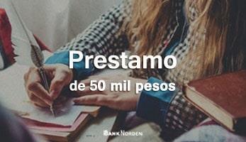 Prestamo de 50 mil pesos
