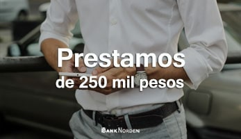 prestamos de 250 mil pesos