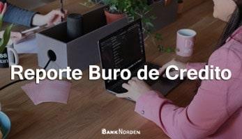 Reporte Buro de Credito