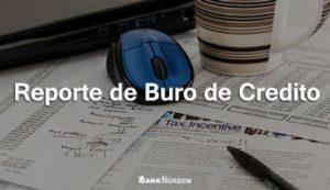 Reporte de Buro de Credito