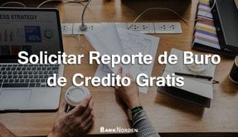 Solicitar Reporte de Buro de Credito Gratis