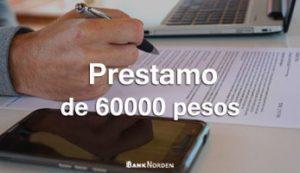 prestamo de 60000 pesos