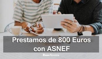 Prestamo 800 euros con ASNEF