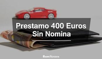 prestamo de 400 euros sin nomina