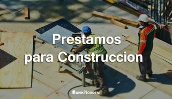 prestamos para construccion
