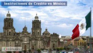 instituciones de credito en México